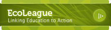 EcoLeague: Linking Education to Action Button